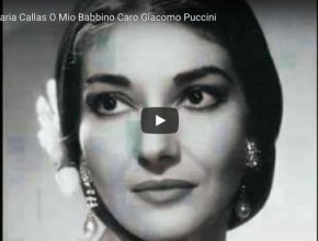 "Maria Callas is singing Puccini's famous aria ""O Mio Babbino Caro"""