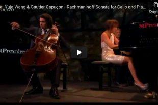 Rachmaninoff - Sonata for Cello and Piano - Capuçon, Wang