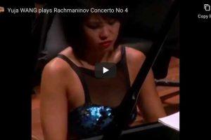 Rachmaninoff – Piano Concerto No. 4 – Yuja Wang