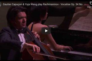 Rachmaninoff - Vocalise - Yuja Wang, Gautier Capuçon
