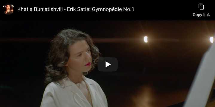 Satie - Gymnopédie No 1 - Khatia Buniatishvili, Piano