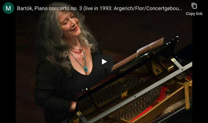 Martha Argerich plays Bartok's piano concerto No. 3 in E Major