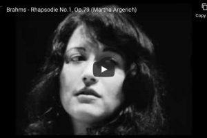 Brahms – Rhapsody No. 1 – Martha Argerich, Piano