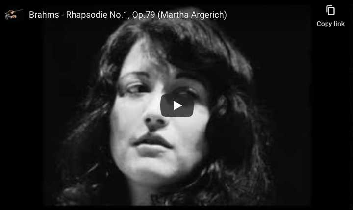 Martha Argerich plays Brahms' rhapsody No. 1