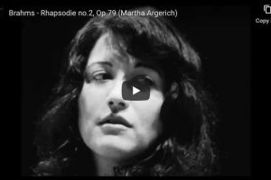Brahms – Rhapsody No. 2 – Martha Argerich, Piano