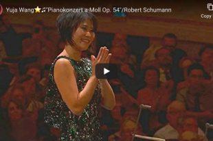 Schumann - Piano Concerto - Yuja Wang