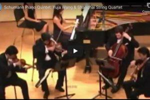 Schumann – Piano Quintet – Wang, Shanghai String Quartet