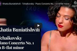 Piano Concerto No. 1 (Tchaikovsky) – Khatia Buniatishvili