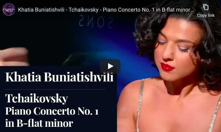 Khatia Buniatishvili performs Tchaikovsky's Piano Concerto No. 1 in B-Flat minor.