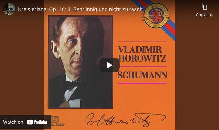 Schumann - Kreisleriana - Vladimir Horowitz, piano