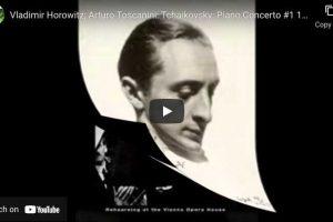 Tchaikovsky – Piano Concerto No. 1 – Vladimir Horowitz
