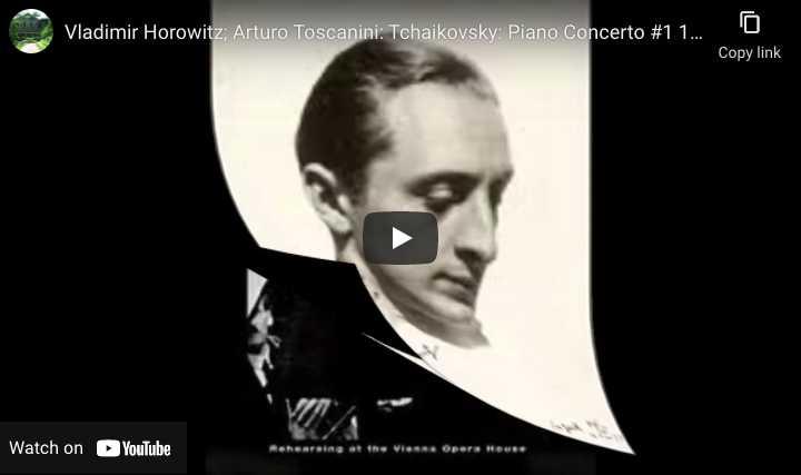 Tchaikovsky - Piano Concerto No. 1 - Vladimir Horowitz