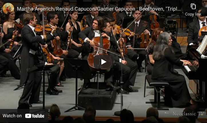 Beethoven - Triple Concerto - Argerich, Capuçon, Capuçon
