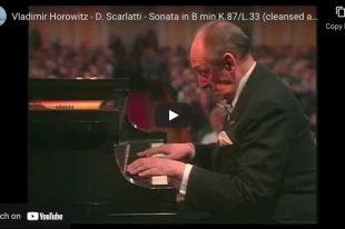 Scarlatti - Sonata K 87 - Vladimir Horowitz, Piano