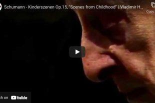 Schumann - Kinderszenen - Vladimir Horowitz, Piano