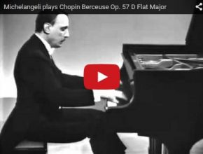 Arturo Benedetti Michelangeli plays Chopin's Berceuse