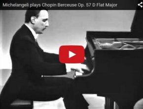 Arturo Benedetti Michelangeli plays Chopin's Berceuse
