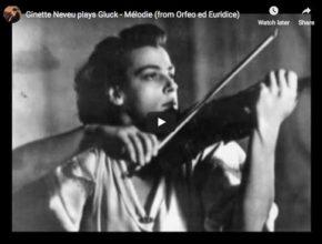 La violoniste Ginette Neveu interprète un arrangement pour piano et violon du Ballet des Ombres Heureuses de Gluck, extrait de son opéra, Orphée et Eurydice